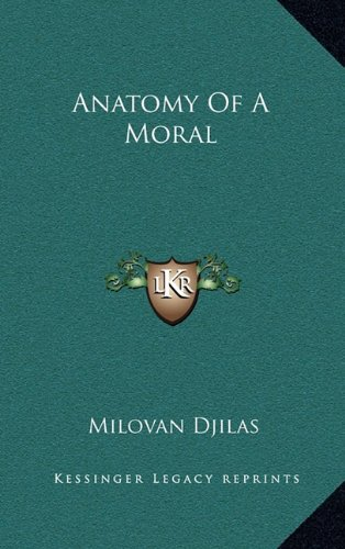 Anatomy of a Moral