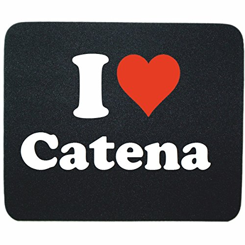 exclusive-gift-idea-mouse-pad-i-love-catena-in-black-a-great-gift-that-comes-from-the-heart-non-slip