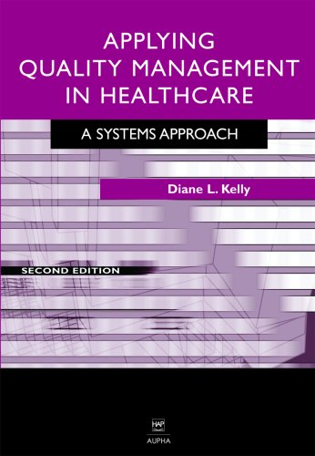 Applying Quality Management in Healthcare, Second...