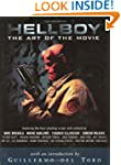 Hellboy: The Art of the Movie