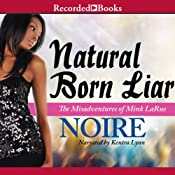 Natural Born Liar | [Noire]