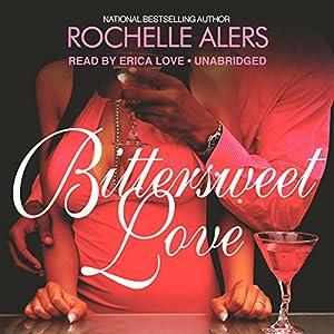 Bittersweet Love Audiobook