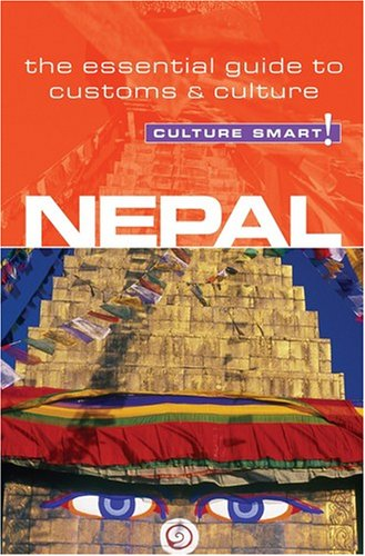 Nepal - Culture Smart!: a quick guide to customs and etiquette