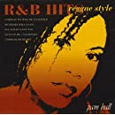 R&B Hits Reggae Style