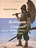 Robinson Crusoe (Stellar Classic Editions)