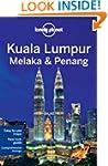 Lonely Planet Kuala Lumpur Melaka & P...