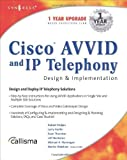 img - for Cisco AVVID and IP Telephony Design and Implementation 1st edition by Syngress, Walshaw, Martin, Thurston, Sean, Bankston, Jeff (2001) Paperback book / textbook / text book