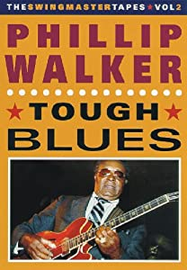 Phillip Walker: Tough Blues