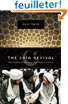 The Shia Revival - How Conflicts with...