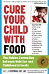 Cure Your Child with Food: The Hidden...