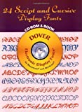 24 Script and Cursive Display Fonts CD-ROM and Book