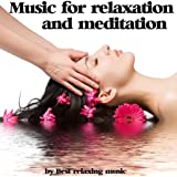 Music for Relaxation and Meditation