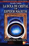 img - for La Bola De Cristal Y Los Espejos Magicos (Hermeticaciencia Oculta) (Spanish Edition) book / textbook / text book