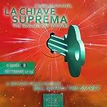 La Chiave Suprema 3 [The Master Key System vol.3] | Charles Haanel