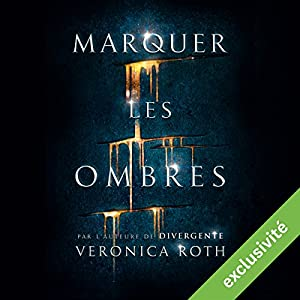 Marquer les ombres | Livre audio