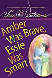 img - for Amber Was Brave, Essie Was Smart book / textbook / text book