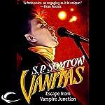 Vanitas: Timmy Valentine, Book 3 | S. P. Somtow