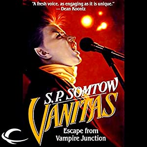 Vanitas: Timmy Valentine, Book 3 | [S. P. Somtow]