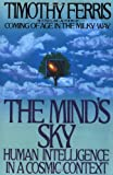 The Mind's Sky: Human Intelligence in a Cosmic Context (0553371339) by Ferris, Timothy