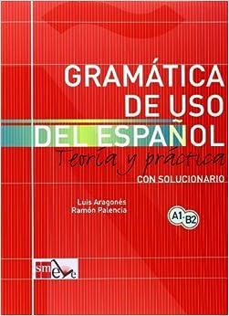 Espanol + Soluciones - Level A1-B2 by Aragones, Luis (2003) Paperback