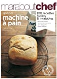 Pain maison : Sp�cial machine � pain