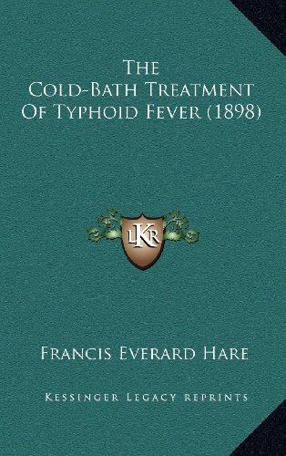 The Cold-Bath Treatment of Typhoid Fever (1898)