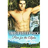Purr For The Alpha (A Paranormal Romance) (Timber Valley Pack Book 2) ~ Georgette St. Clair