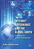 img - for Internet Governance and the Global South: Demand for a New Framework (Palgrave Global Media Policy and Business) book / textbook / text book