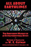 img - for All About Earthlings: The Irreverent Musings of an Extraterrestrial Envoy book / textbook / text book