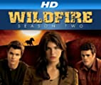 Wildfire [HD]: Wildfire: Season 2 [HD]