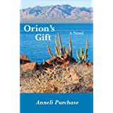 Orion's Giftby Anneli Purchase