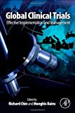 img - for Global Clinical Trials: Effective Implementation and Management book / textbook / text book
