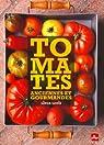 Tomates anciennes et gourmandes par Louis