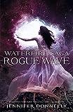 Waterfire Saga: 02: Rogue Wave
