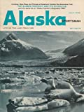 img - for Alaska Sportsman (Alaska Sportsman: Magazine of Life on the Last Frontier) book / textbook / text book