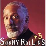 +3 ~ Sonny Rollins