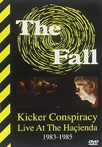 Kicker Conspiracy: Live at the Hacienda 1983-1985