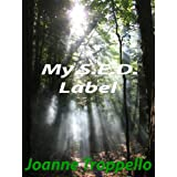 My S.E.D. Label ~ Joanne Troppello