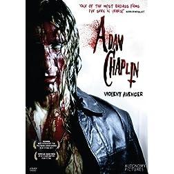 Adam Chaplin: Violent Avenger