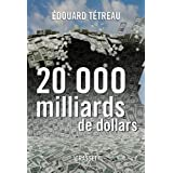 20000 milliards de dollarspar Edouard Ttreau