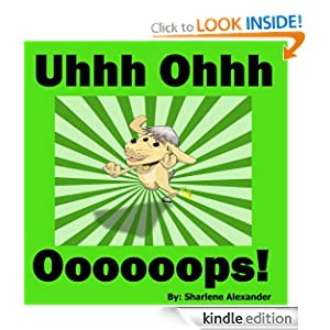 Uhhh Ohhh Oooooops!: A Funny Children's Picture Book Story (Perfect for Bedtime & Young Readers) (+INCLUDES FREE GAMES & Fun Animal Facts)