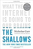 img - for The Shallows: What the Internet Is Doing to Our Brains book / textbook / text book