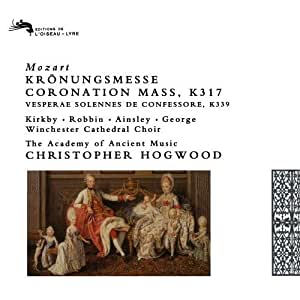 Mozart: Coronation Mass K317; Vespers K339 /Kirkby * Robbin * Ainsley * George * Winchester Cathedral Choir * AAM * Hogwood