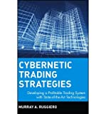img - for [(Cybernetic Trading Strategies: Developing a Profitable Trading System with State-of-the-art Technologies )] [Author: Murray A. Ruggiero] [Sep-1997] book / textbook / text book