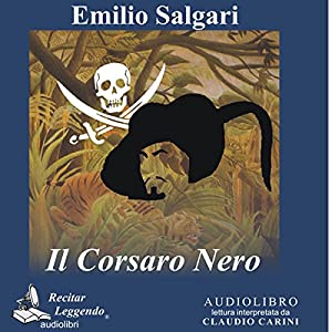 Il Corsaro Nero [The Black Corsair] Audiobook