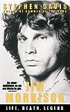 JIM MORRISON: LIFE, DEATH, LEGEND (0091900425) by DAVIS, STEPHEN