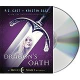 Dragon's Oath (House of Night Novellas)