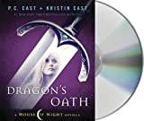 Dragon's Oath (House of Night)