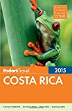 img - for Fodor's Costa Rica 2015 (Full-color Travel Guide) book / textbook / text book