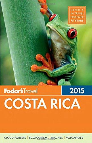 Fodor'S Costa Rica 2015 (Full-Color Travel Guide)